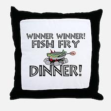 Winner Winner Fish Fry Dinner Throw Pillow