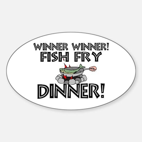 Winner Winner Fish Fry Dinner Sticker (Oval)