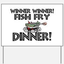 Winner Winner Fish Fry Dinner Yard Sign