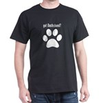 got Dachshund? T-Shirt