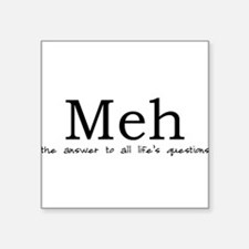 "Meh Square Sticker 3"" x 3"""