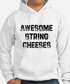 Awesome String Cheeses Hoodie