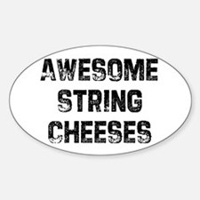 Awesome String Cheeses Oval Decal