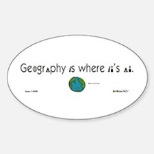 Geography Is Where It's At Oval Decal