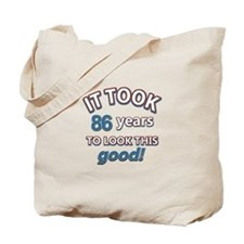 86 never looked so good Tote Bag
