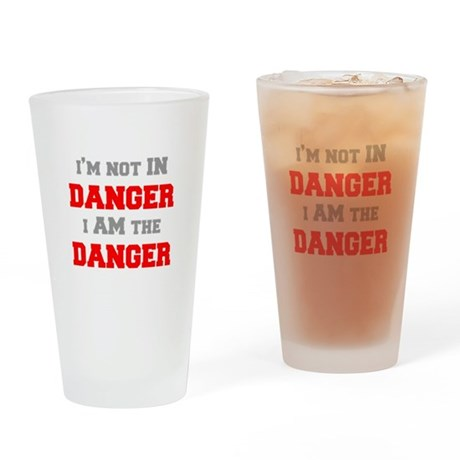 Im-not-in-dager-fresh-gray-red Drinking Glass