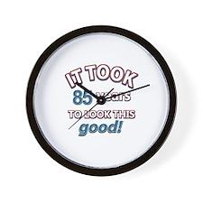 85 never looked so good Wall Clock