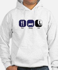 Eat Sleep Act Jumper Hoody