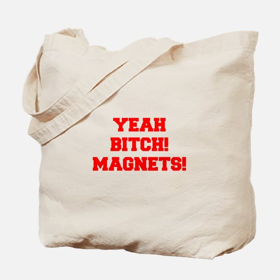 yeah-bitch-magnets-FRESH-RED Tote Bag