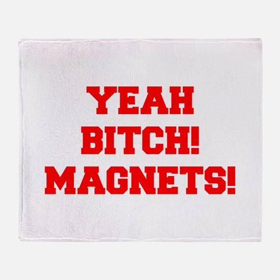 yeah-bitch-magnets-FRESH-RED Throw Blanket