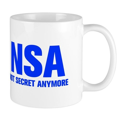 nsa-not-secret-anymore-AKZ-BLUE Mugs