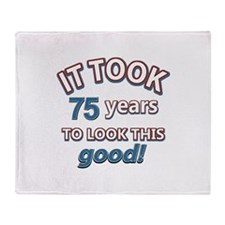 75 never looked so good Throw Blanket