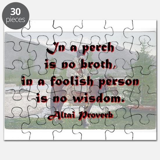 In A Perch Is No Broth - Altai Puzzle