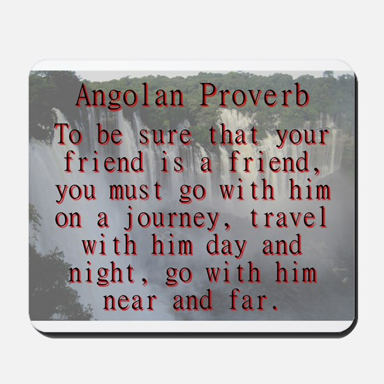 To Be Sure That Your Friend Is A Friend - Angolan