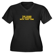 dumb-is-strong-star-yellow Plus Size T-Shirt