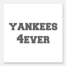 "yankees-4ever-fresh-gray Square Car Magnet 3"" x 3"""