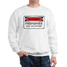 Firefighter With An Attitude Sweater