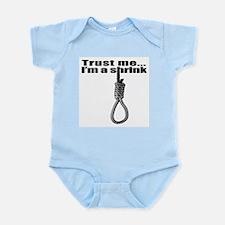 Trust me I'm a shrink. Funny  Infant Bodysuit