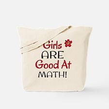 Girls ARE good at math! Tote Bag