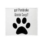 got Pembroke Welsh Corgi? Throw Blanket