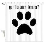 got Norwich Terrier? Shower Curtain