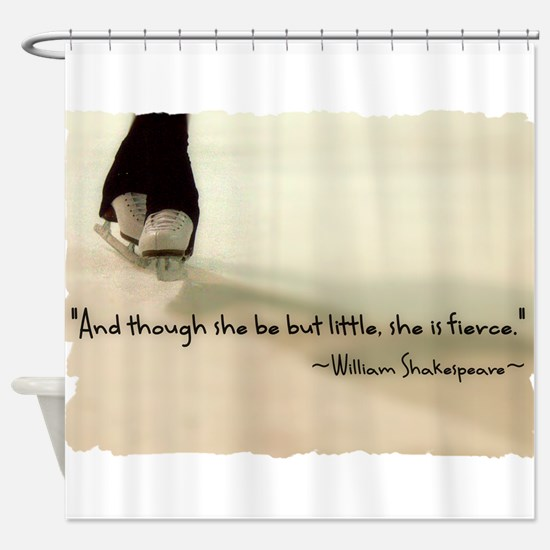 And though she be but little, she is fierce. Showe