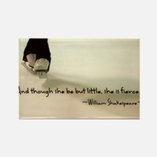 And though she be but little, she is fierce. Magne