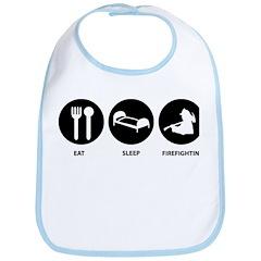 Eat Sleep Firefighting Bib