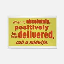 Midwife - has to be delivered Rectangle Magnet