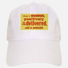 Midwife - has to be delivered Baseball Baseball Cap