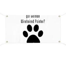 got German Wirehaired Pointer? Banner