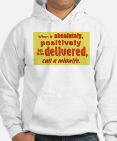 has to be delivered...Hoodie