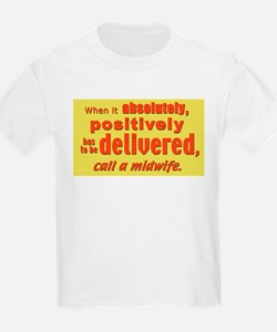 Midwife - has to be delivered Kids T-Shirt