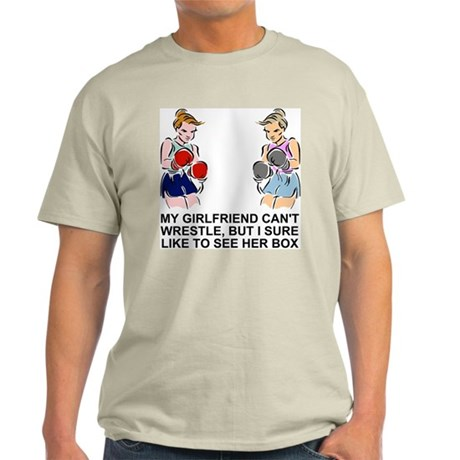 My Girlfriend Can't Wrestle<BR> Ash Grey T-Shirt