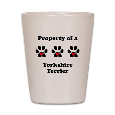 Property Of A Yorkshire Terrier Shot Glass
