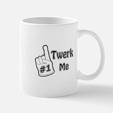Twerk Me Foam Finger (centered) Mugs