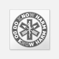 "Do Know Harm - SF Square Sticker 3"" x 3"""