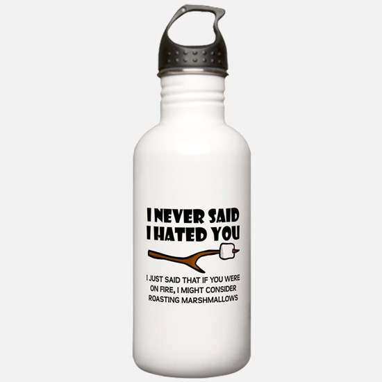 Roast Marshmallows Hate You Water Bottle
