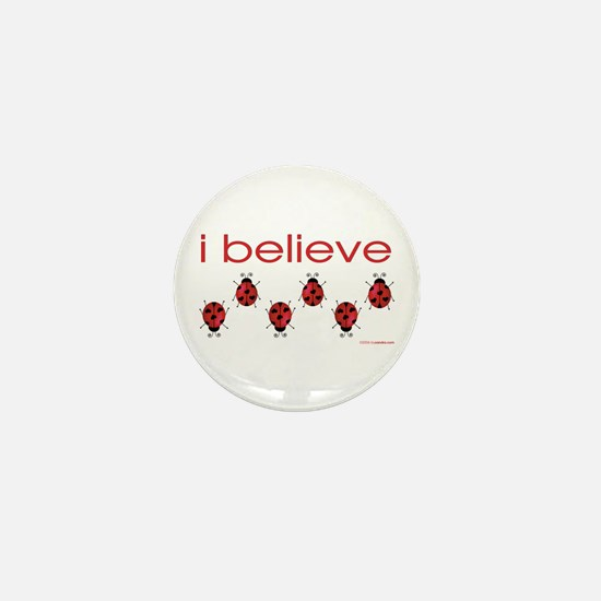 I believe in ladybugs Mini Button