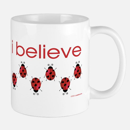 I believe in ladybugs Mug