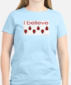 I believe in ladybugs Women's Pink T-Shirt