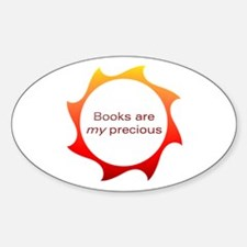 Books Are My Precious Oval Decal