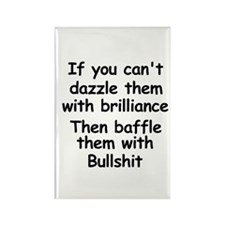 Dazzle Them With Brilliance Rectangle Magnet