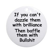 Dazzle Them With Brilliance Ornament (Round)