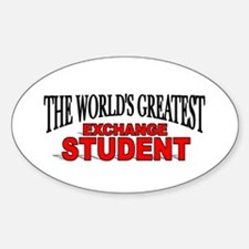 """""""The World's Greatest Exchange Student"""" Decal"""