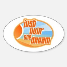 Livin' the Dream 3 Oval Decal