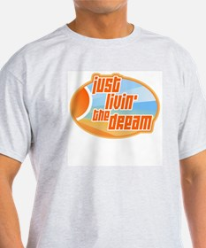 Livin' the Dream 3 Ash Grey T-Shirt