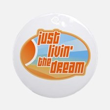 Livin' the Dream 3 Ornament (Round)