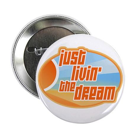 Livin' the Dream 3 Button