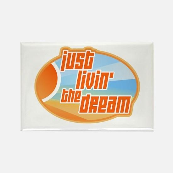Livin' the Dream 3 Rectangle Magnet